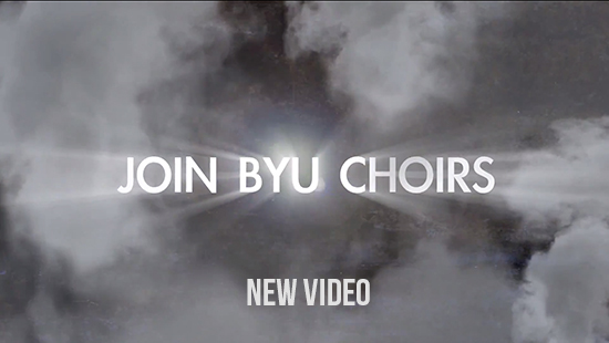 JOIN BYU CHOIRS